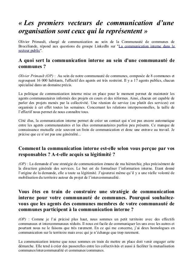 « Les premiers vecteurs de communication d'une organisation sont ceux qui la représentent » Olivier Primault, chargé de co...