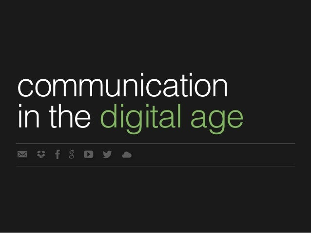 communicationin the digital age
