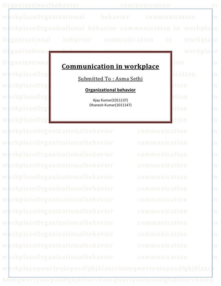 Organizationalbehavior                        communication                   inworkplaceOrganizational             behavi...