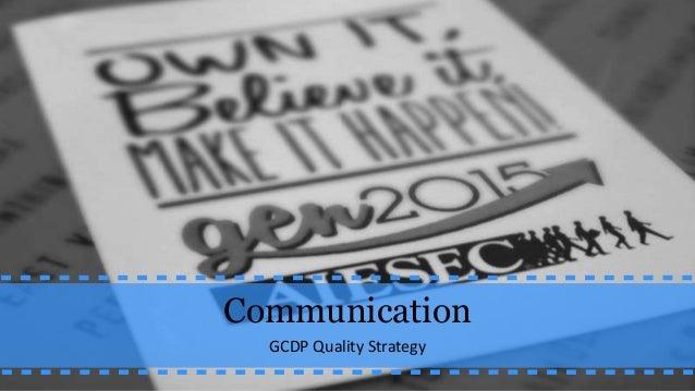 Communication GCDP Quality Strategy
