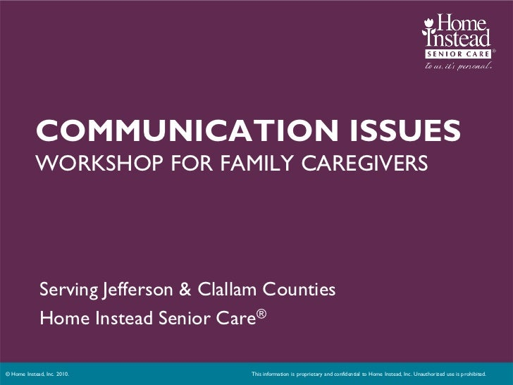 COMMUNICATION ISSUES            WORKSHOP FOR FAMILY CAREGIVERS             Serving Jefferson & Clallam Counties           ...