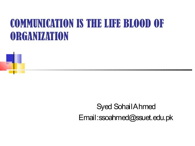 "communication is the lifeblood of the However, how important is this communication in project management, we can  say that this is ""project—life blood"" as everything in a project is based on how."