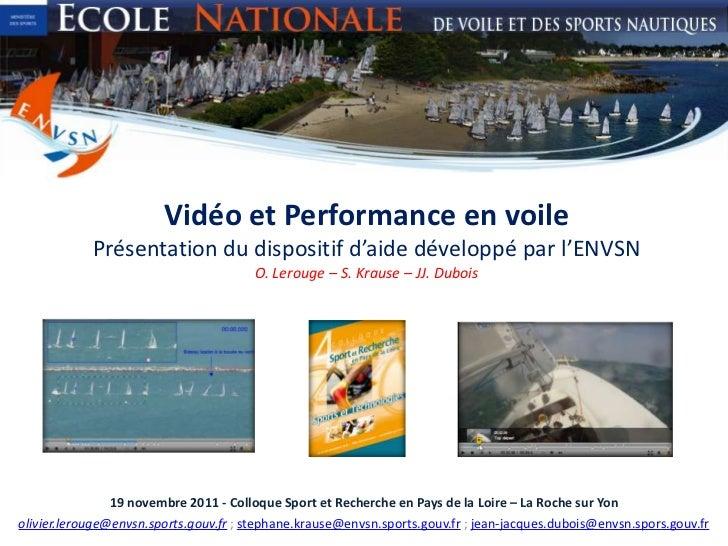 Vidéo et Performance en voile            Présentation du dispositif d'aide développé par l'ENVSN                          ...