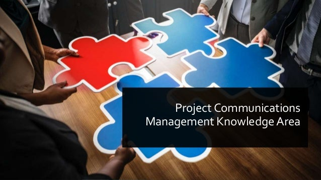 Project Communications Management Knowledge Area