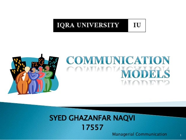SYED GHAZANFAR NAQVI17557Managerial Communication 1