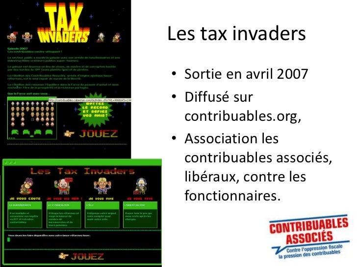 Les taxinvaders<br />Sortie en avril 2007<br />Diffusé sur contribuables.org, <br />Association les contribuables associés...