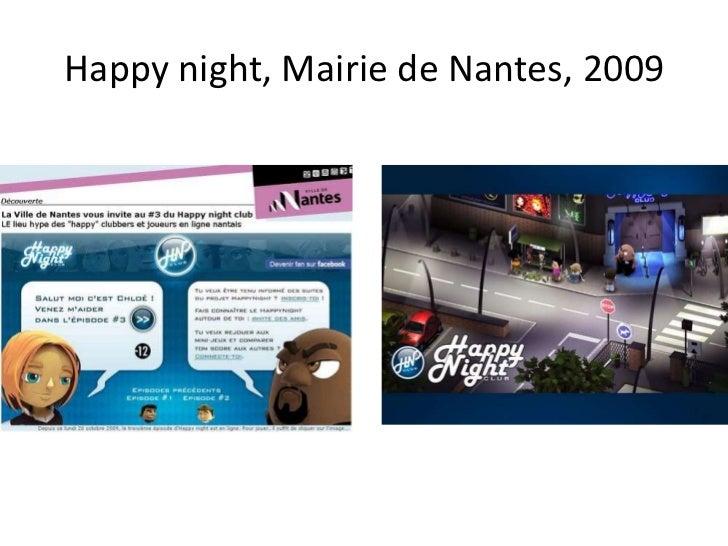 Happy night, Mairie de Nantes, 2009<br />
