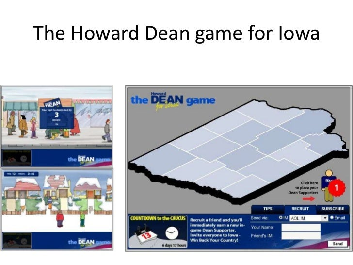 The Howard Dean game for Iowa<br />