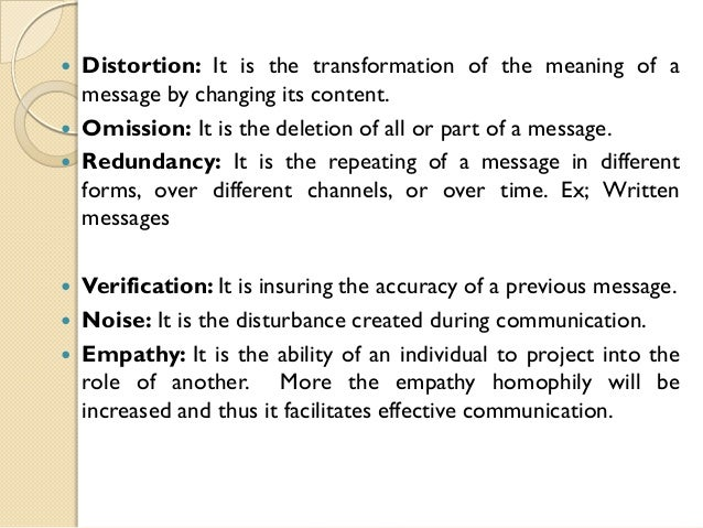 communication omission and distortion It is the barriers to effective communication created from the lack of interest of the people from distortion is the twisting of omission of information by.