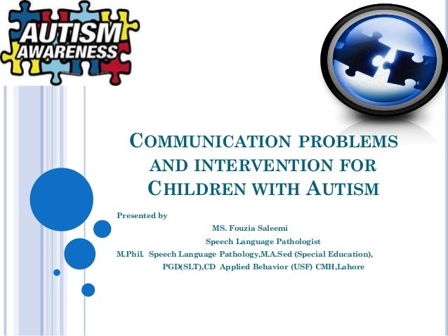 Where Vocabulary Of Autism Is Failing >> Communication Problems And Intervention For Children With
