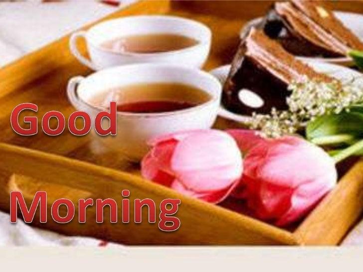 Good<br />Morning<br />