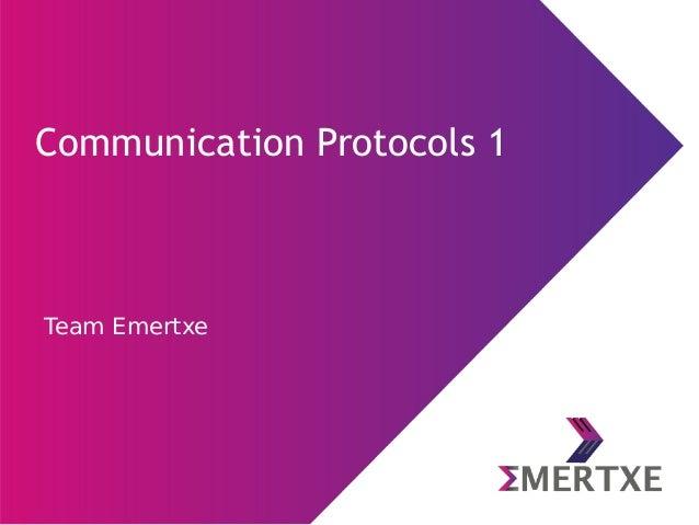Team Emertxe Communication Protocols 1