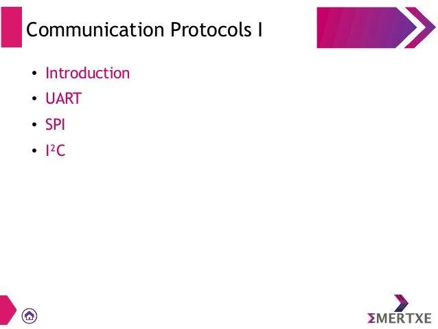 Communication Protocols (UART, SPI,I2C)