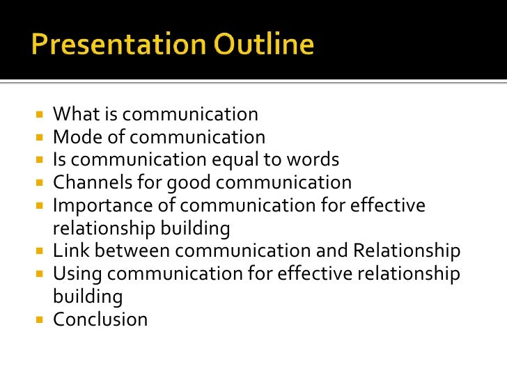 building relationship by communication supportively Office of student conflict resolution toggle navigation toggle search home experiencing conflict without effective communication, the relationship can break down and eventually fall apart it is likely that frustration and resentment may build towards the other person.