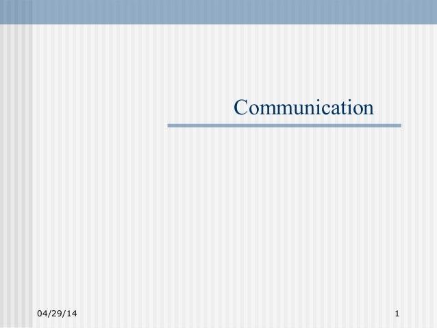 04/29/14 1 Communication