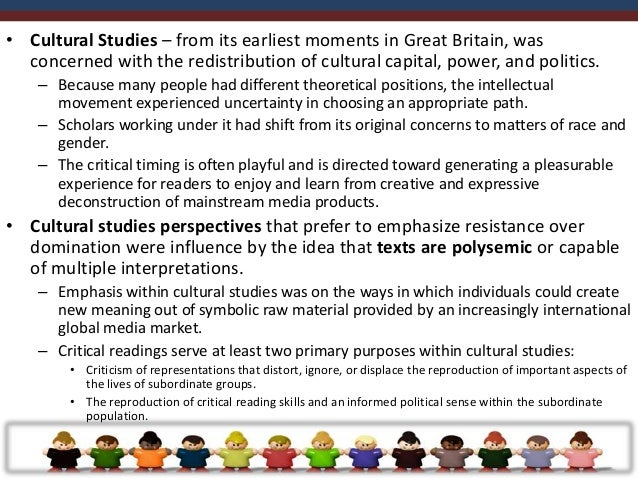 • French critical theorists influenced the history of cultural studies by drawing  attention to the fields, sites or space...