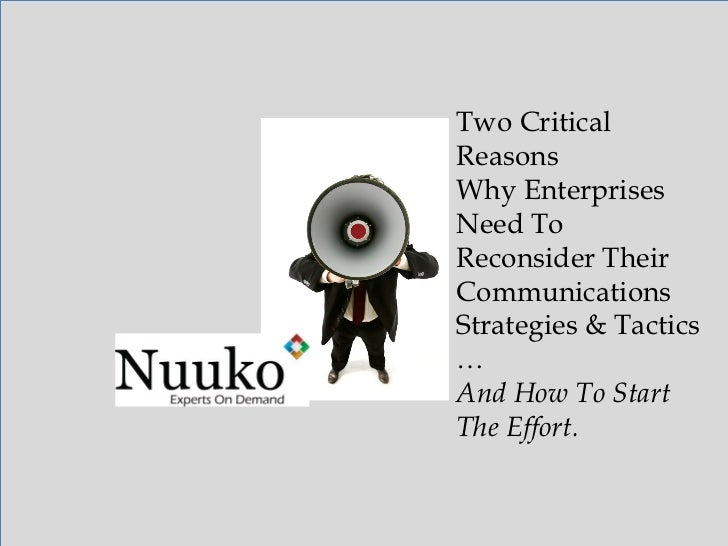 Two Critical Reasons Why Enterprises Need To Reconsider Their Communications Strategies & Tactics … And How To Start The E...
