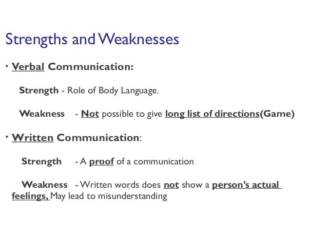 strengths and weakness of communication skills