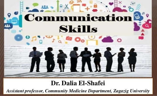Dr. Dalia El-Shafei Assistant professor, Community Medicine Department, Zagazig University