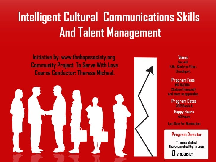 Intelligent Cultural Communications Skills           And Talent Management    Initiative by: www.thehopesociety.org       ...