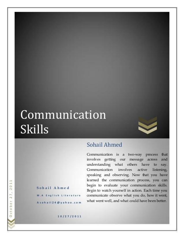 October27,2011 Communication Skills S o h a i l A h m e d M . A E n g l i s h L i t e r a t u r e A s o h a i l 2 4 @ y a ...