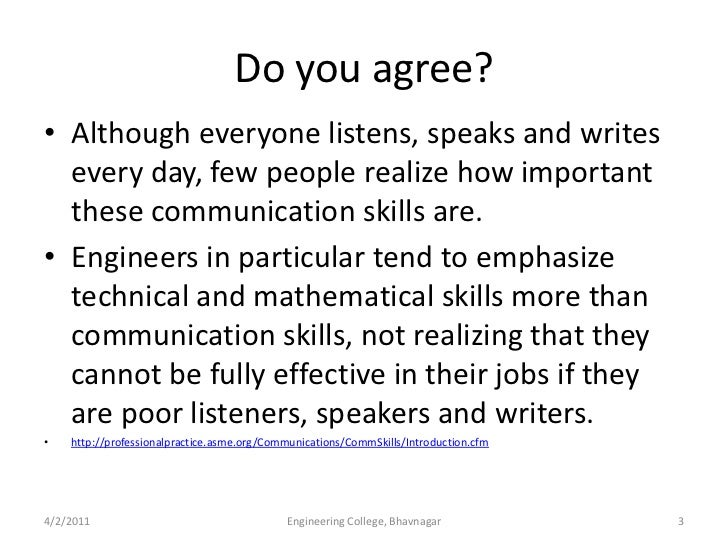 importance of communication skills for engineers A look at the importance of technical writing in technical writing & communication: on the lack of communication skills, nicholas observes engineers cannot.