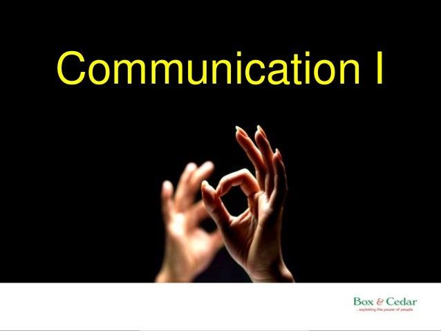 Communication I
