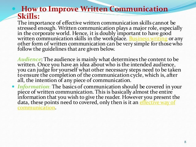 the importance of effective writing in communication Writing skills are an important part of communication good writing skills allow you to the importance of accurate writing effective reading and writing.