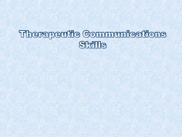 Therapeutic Communication differs fromnormal communication in that it introducesan element of EMPATHY into what can bea tr...