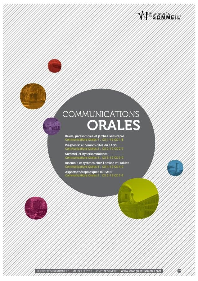 COMMUNICATIONS  ORALES  Rêves, parasomnies et jambes sans repos Communications Orales 1 : CO 1-1 à CO 1-8 Diagnostic et co...