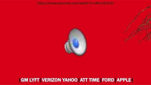 |GM LYFT|VERIZON YAHOO|ATT TIME|FORD|APPLE| https://www.youtube.com/watch?v=LKDu162tzZc