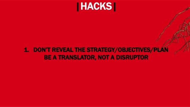 WHERE? |HACKS| 4. MAKE YOUR MISSION BECOME A CAUSE & HAVE ALLIES NEVER ACT AS A FATALIST OR CATASTROPHIST