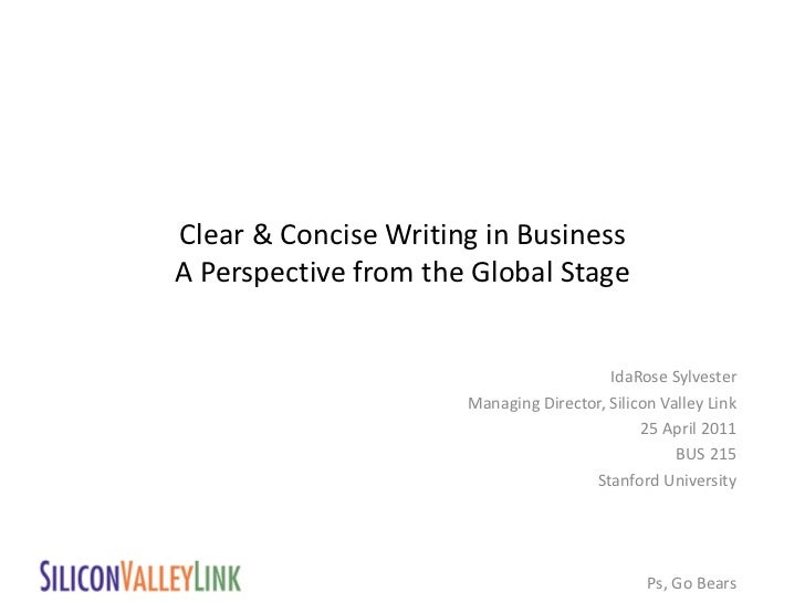 Clear & Concise Writing in BusinessA Perspective from the Global Stage                                         IdaRose Syl...