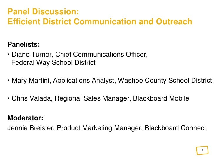 Panel Discussion: Efficient District Communication and Outreach<br />Panelists: <br /> Diane Turner, Chief Communications ...
