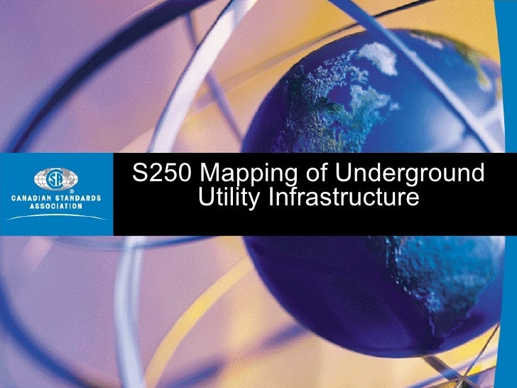 S250 Mapping of Underground      Utility Infrastructure