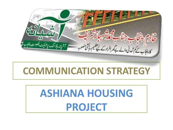 COMMUNICATION STRATEGY  ASHIANA HOUSING      PROJECT