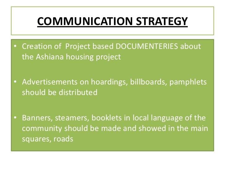 Communication strategy of ashiana project