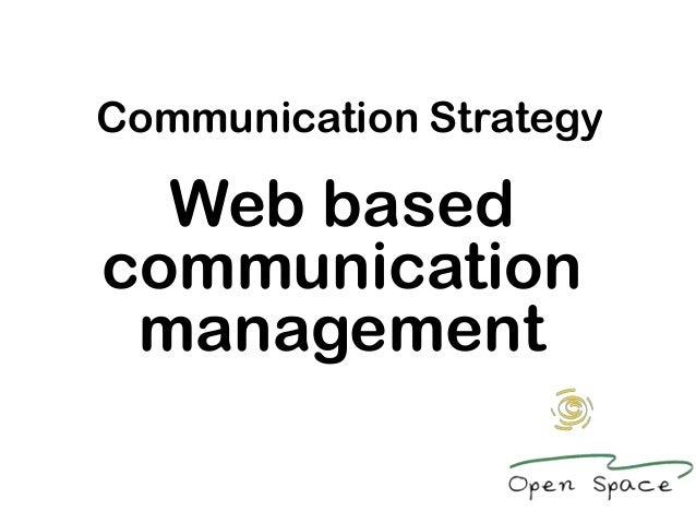 Communication Strategy  Web basedcommunication management
