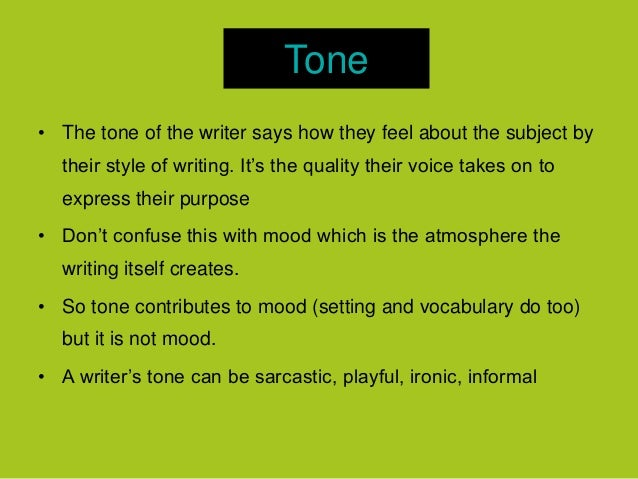 "tones in an essay How does tone relate to ""audience awareness"" one of the most important factors in determining the appropriate tone that you should use in your paper is an understanding of your audience to gain an understanding of your audience's expectations, try asking yourself the following questions: is your audience familiar with."