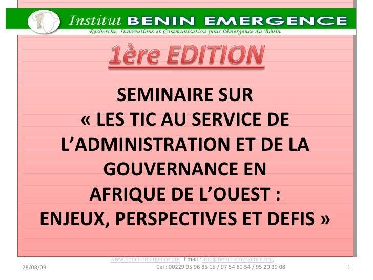 SEMINAIRE SUR « LES TIC AU SERVICE DE L'ADMINISTRATION ET DE LA GOUVERNANCE EN AFRIQUE DE L'OUEST : ENJEUX, PERSPECTIVES...