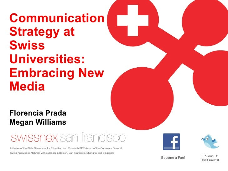 Communication Strategy at Swiss Universities: Embracing New Media Initiative of the State Secretariat for Education and Re...