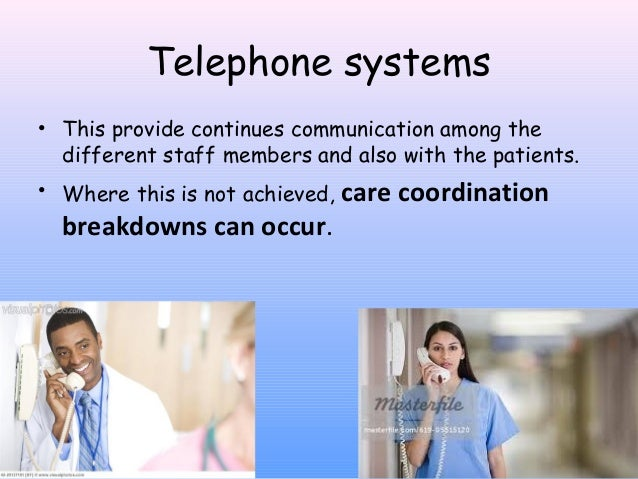 Communication system in healthcare