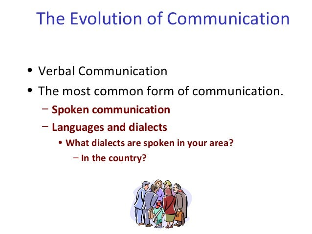 What Is The Most Common Form Of Communication