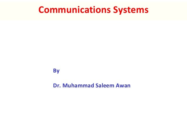 Communications Systems By Dr. Muhammad Saleem Awan