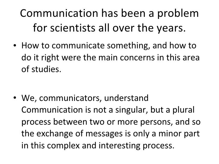 ans communication is a process that Chapter 11: communication and collaboration true/false 1 communication is the process of sending and receiving symbols with attached meanings ans: true le 2 successful organizations value and promote effective communication across organizational boundaries but fortunately not at the interpersonal level.
