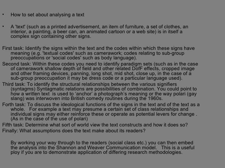 •   How to set about analysing a text•   A text (such as a printed advertisement, an item of furniture, a set of clothes, ...