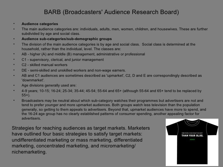 BARB (Broadcasters Audience Research Board)•   Audience categories•   The main audience categories are: individuals, adult...
