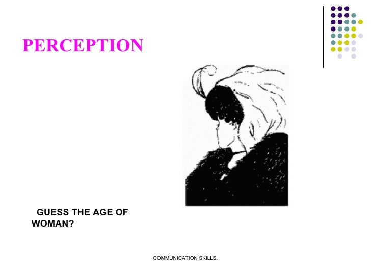 PERCEPTION GUESS THE AGE OF  WOMAN?