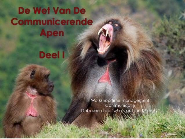 "Workshop time management  Communicatie  Gebaseerd op ""who's got the Monkey"""