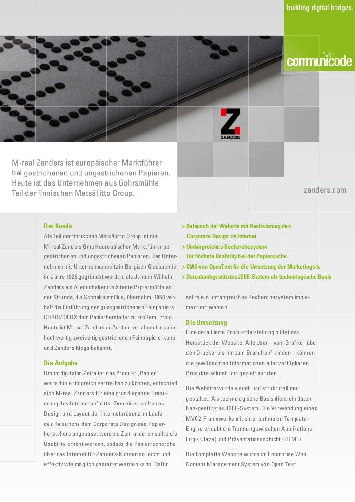 M-real Zanders ist europäischer Marktführerbei gestrichenen und ungestrichenen Papieren.Heute ist das Unternehmen aus Gohr...